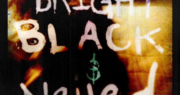 Bright, Black & Veiled
