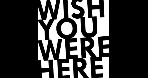 Wish You Were Here banner